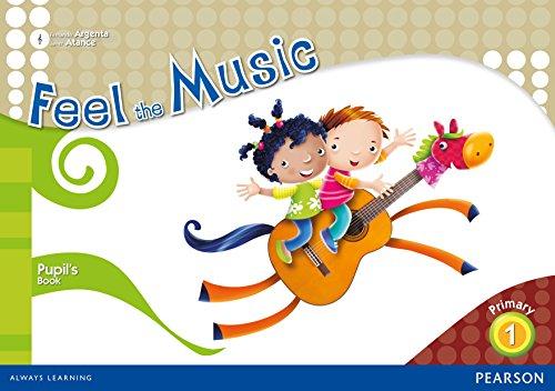 9788420557724: Feel the Music 1 Pupil's Book (Siente la Música) - 9788420557724