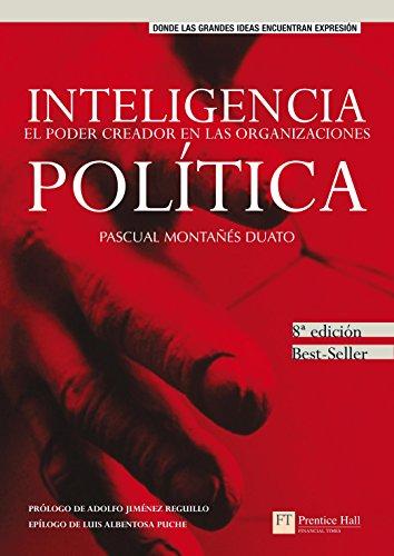 9788420558615: Inteligencia política, el poder creador en las organizaciones (FT/PH)