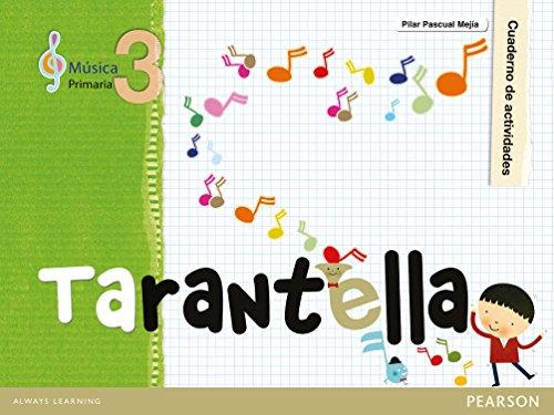 Tarantella, música, 3 Educacià n Primaria. Cuaderno: Pilar Pascual MejÃ