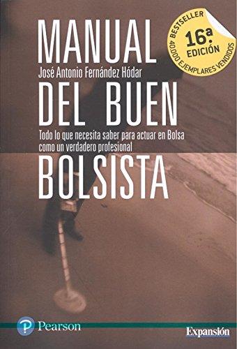 Manual del buen bolsista: Fernández Hódar, José