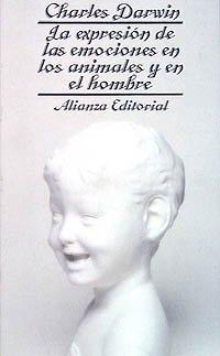 9788420600116: La expresión de las emociones en los animales y en el hombre (El Libro De Bolsillo (Lb))