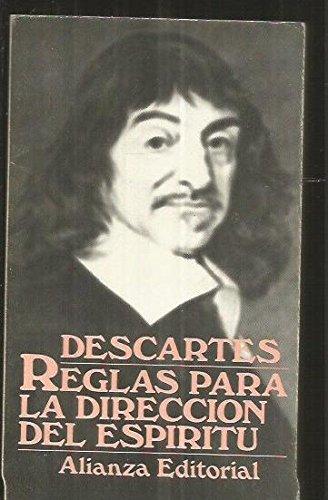 Reglas Para La Direccion del Espiritu (Spanish: Descartes, Rene