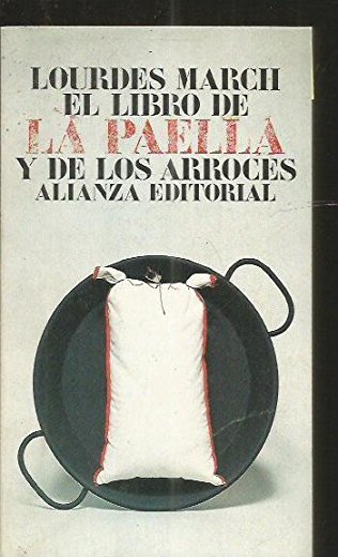 9788420601014: El Libro De LA Paella Y De Los Arroces