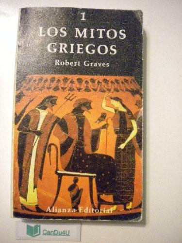 Los mitos griegos 1: Robert Graves