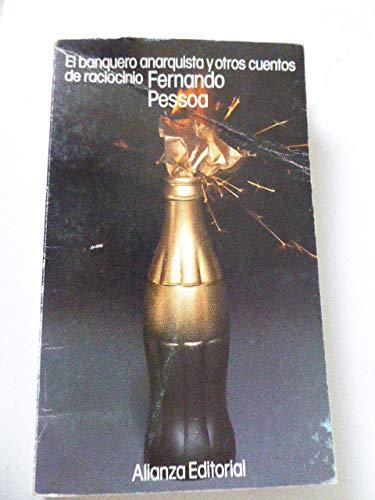 9788420601588: El banquero anarquista y otros cuentos de raciocinio/ The Anarquist Banker and Stories of Reason (Spanish Edition)