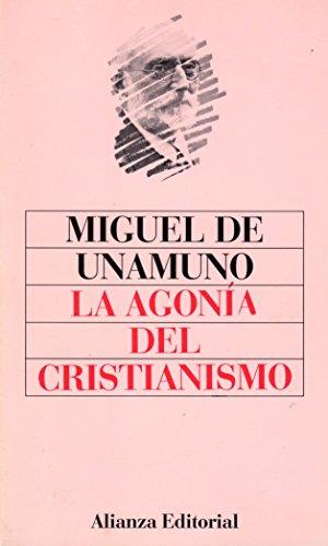 9788420601816: La agonia del cristianismo