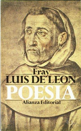 Poesia / Poetry (SeccioÌ n ClaÌ sicos) (Spanish Edition): Fray Luis De Leon