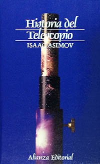 9788420602004: Historia del Telescopio (Ciencia Y Tecnica/ Science and Technique) (Spanish Edition)