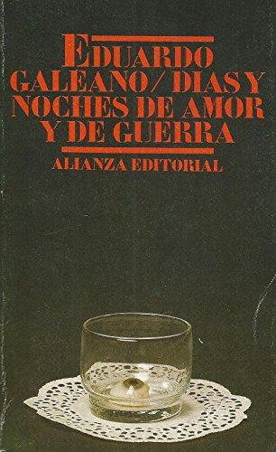 Dias y Noches de Amor y de: Eduardo Galeano