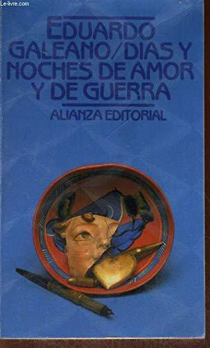 9788420602066: Dias y Noches de Amor y de Guerra (El Libro de bolsillo) (Spanish Edition)
