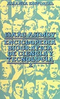 Enciclopedia Biográfica de Ciencia y Tecnología: Isaac Asimov