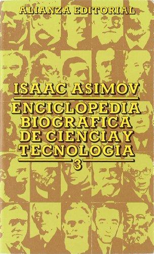 Enciclopedia biográfica de ciencia y tecnología III: Asimov, Isaac