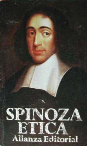 Etica demostrada segun el orden geometrico: Spinoza, Benedictus De