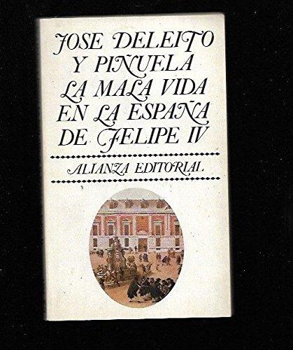 La mala vida en la España de: José Deleito y