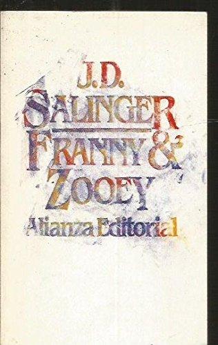9788420602530: Franny Y Zooey, J.d. Salinger, Año 1987, Alianza Editorial, El Libro De Bolsillo Número 1253