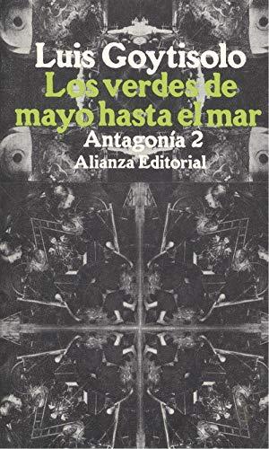 9788420602707: Antagonia. t.2. los verdes de mayohasta el mar