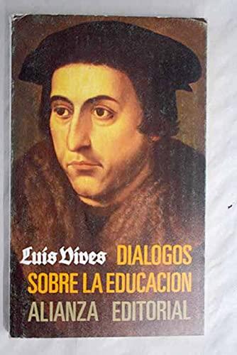 Dialogos sobre la educacion: Vives, Luis