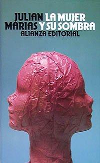 9788420602851: La mujer y su sombra / The Woman and it's Shadows (Sección Humanidades) (Spanish Edition)