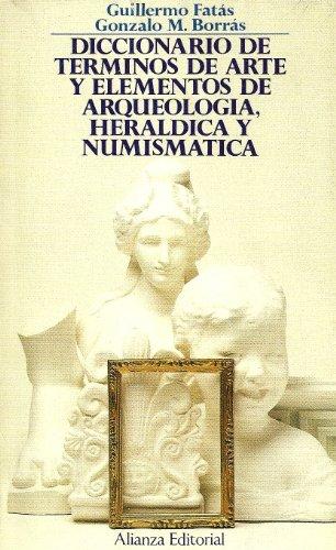 9788420602929: Diccionario de términos de arte y arqueología