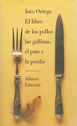 9788420602950: El libro de los pollos, las gallinas, el pato y la perdiz