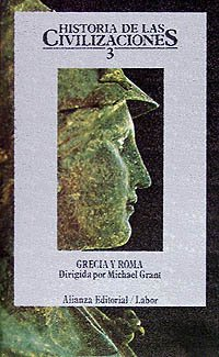 9788420603186: Historia de las civilizaciones. 3: Grecia y Roma (El Libro De Bolsillo (Lb))