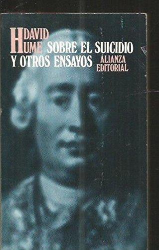 Sobre El Suicidio y Otros Ensayos (Spanish Edition): Hume, David