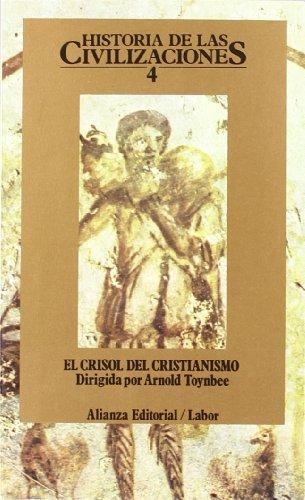 Historia de las civilizaciones / History of: Toynbee, Arnold Joseph