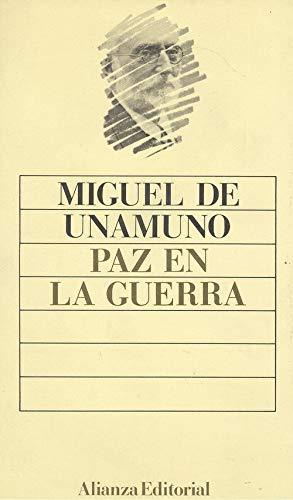 PAZ EN LA GUERRA: DE UNAMUNO M.