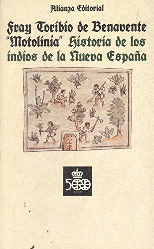 9788420603483: Historia de los indios de la nueva España (Seccion Clasicos del Descubrimiento)