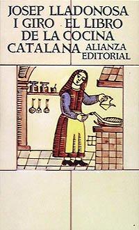 El libro de la cocina catalana: Lladonosa i Giro,