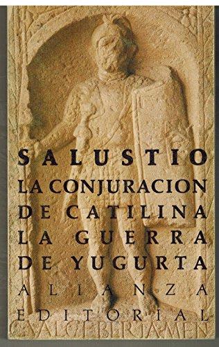9788420603612: La Conjuracion de Catilina -La Guerra de Yugurta (Spanish Edition)
