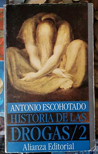 9788420603933: Historia de las drogas; t.2