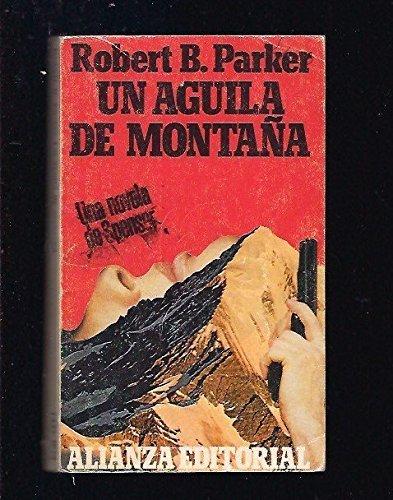 9788420604428: Un aguila de montaña
