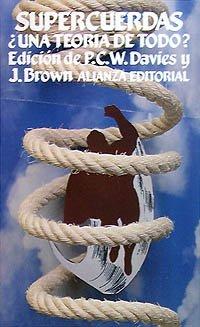 9788420604480: Supercuerdas / Superstring: Una teoria de todo? / A Theory of Everything? (Spanish Edition)