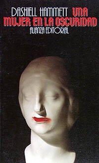 Mujer en la Oscuridad: Hammett, Dashiell