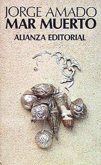Mar Muerto (El Libro De Bolsillo (Lb)): Jorge Amado