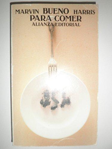 9788420604909: Bueno Para Comer (Spanish Edition)