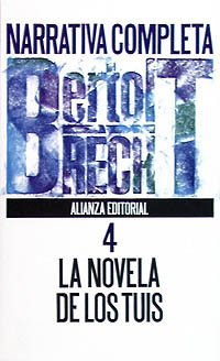 9788420605517: Narrativa completa / Complete Narative: La Novela De Los Tuis (Spanish Edition)