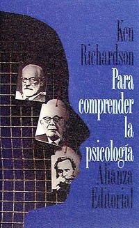 Para comprender la psicología: Ken Richardson