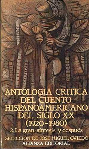 9788420605869: Antologia critica cuento hispanoamericano siglo XX; t.2 : g.sintesisdespues (Espagnol)