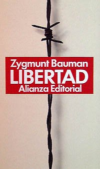 Libertad / Liberty (Spanish Edition) (9788420605876) by Zygmunt Bauman