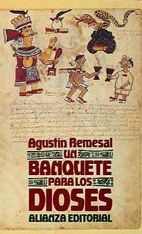 9788420606255: Un banquete para los dioses (El Libro De Bolsillo (Lb))