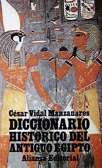 9788420606354: Diccionario Historico del Antiguo Egipto (Spanish Edition)