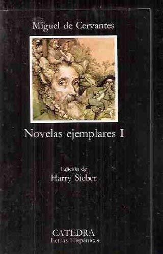 Novelas ejemplares / Exemplary Novels (El Libro: Cervantes Saavedra, Miguel