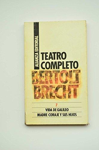 9788420607412: Teatro Completo 7. Vida De Galileo / Madre Coraje Y Sus Hijos (Libro De Bolsillo, El)