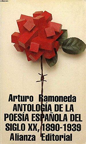9788420607757: Antologia de la poesia española del siglo XX,1890-1939 (Libro De Bolsillo, El)