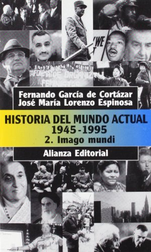 Historia del mundo actual 1945-1995 / Contemporary: Garcia de Cortazar,