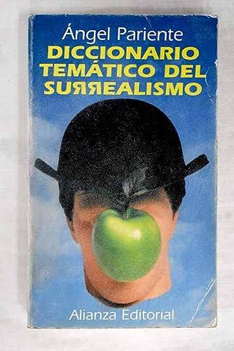 9788420607962: Diccionario Tematico Del Surrealismo (Libro De Bolsillo, El)