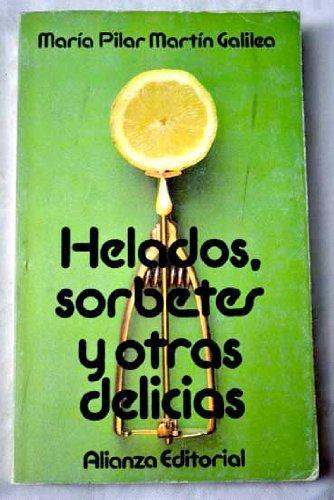 9788420608020: Helados, Sorbetes Y Otras Delicias