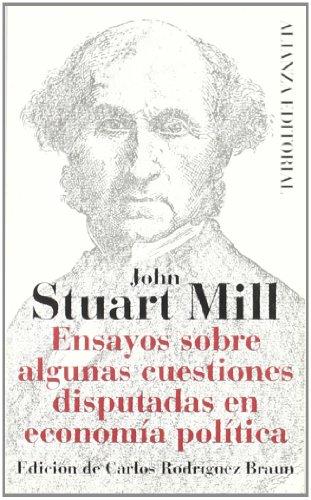 9788420608266: Ensayos sobre algunas cuestiones disputadas en economía política (El Libro De Bolsillo (Lb))